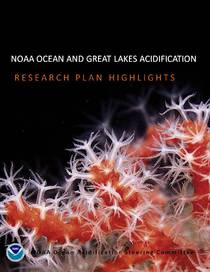 NOAA Ocean and Great Lakes Acidification Research Plan Highlights