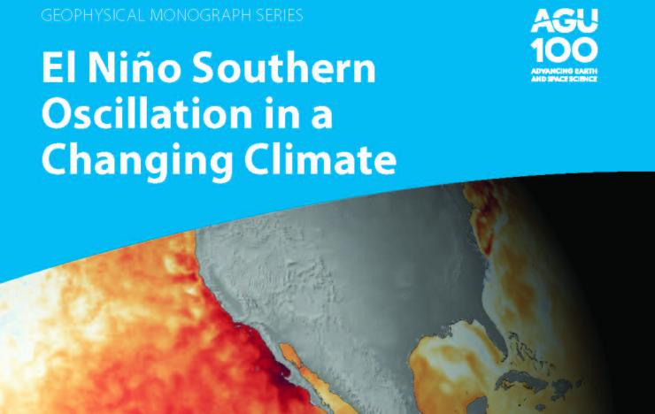 "Book cover of ""El Nino Southern Oscillation in a Changing Climate"" with an image of the Pacific Ocean and the US with a red band along the equator and along the US Southwest Coastline representing warmer than normal temperatures"